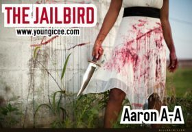 THE JAILBIRD EPISODE 27