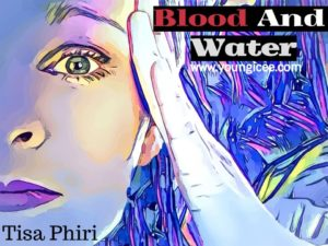 BLOOD AND WATER by Tisa Phiri