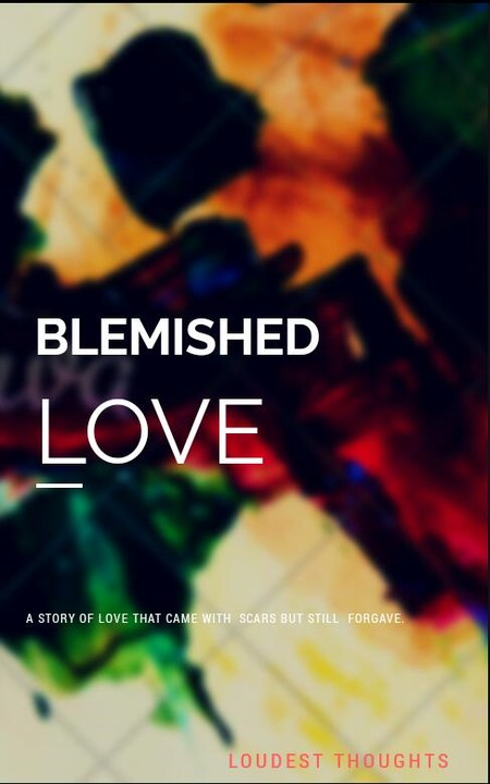 BLEMISHED LOVE