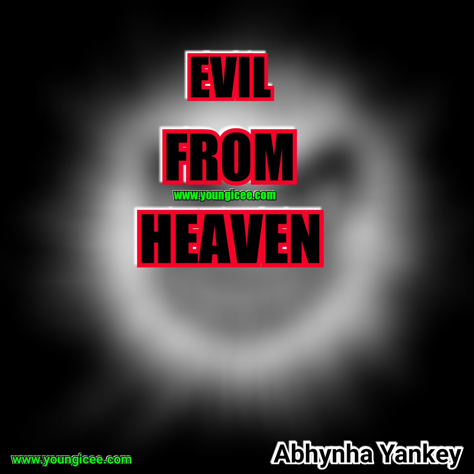 Evil from heaven