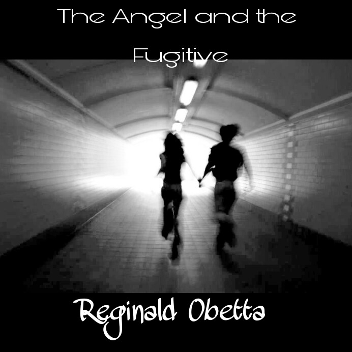 THE ANGEL AND THE FUGITIVE