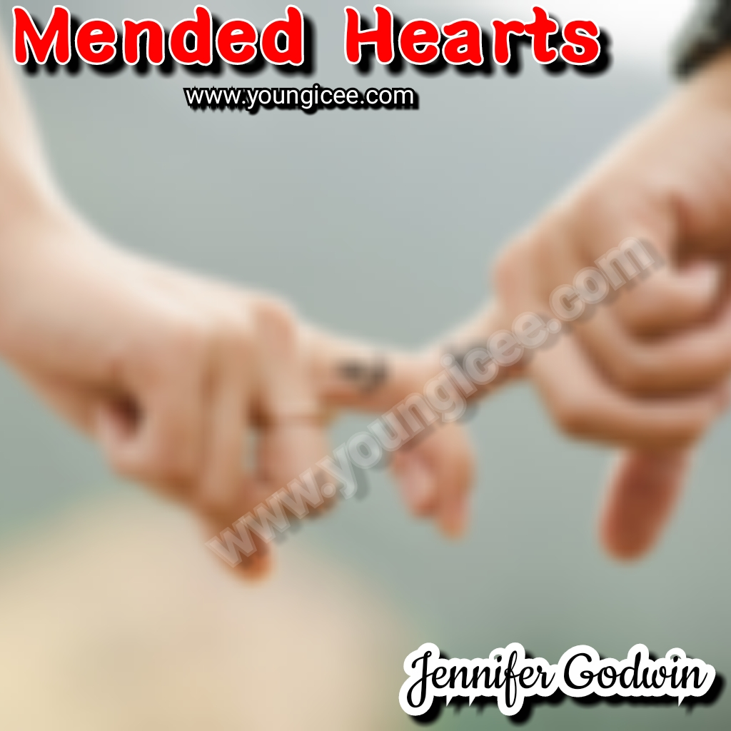 Mended Hearts By Jennifer Godwin