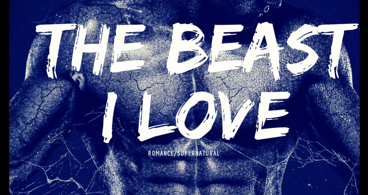 The beast i love